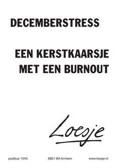 decemberstress, met dank aan Loesje