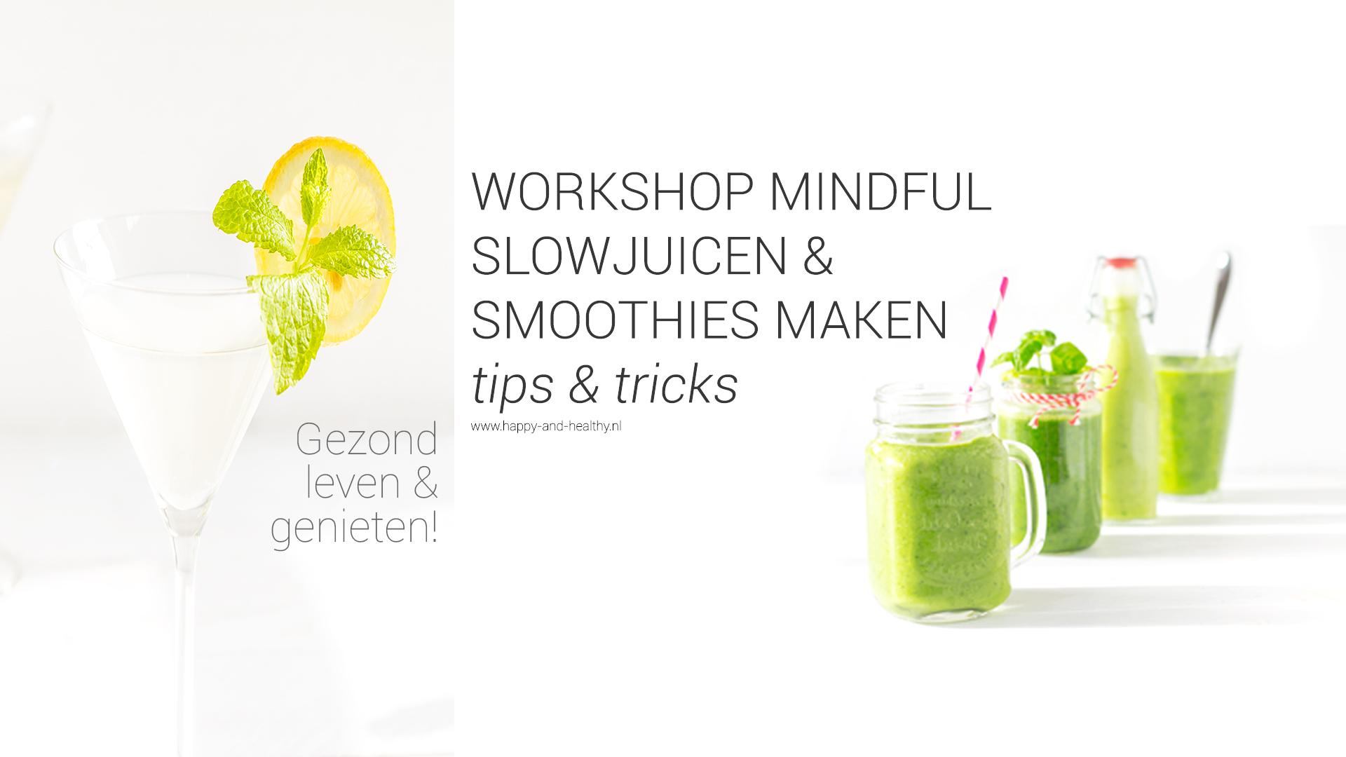 Nieuwe Serie Happy And Healthy Workshops