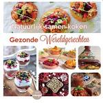 Kookboek Gezonde wereldgerechten komt er aan!